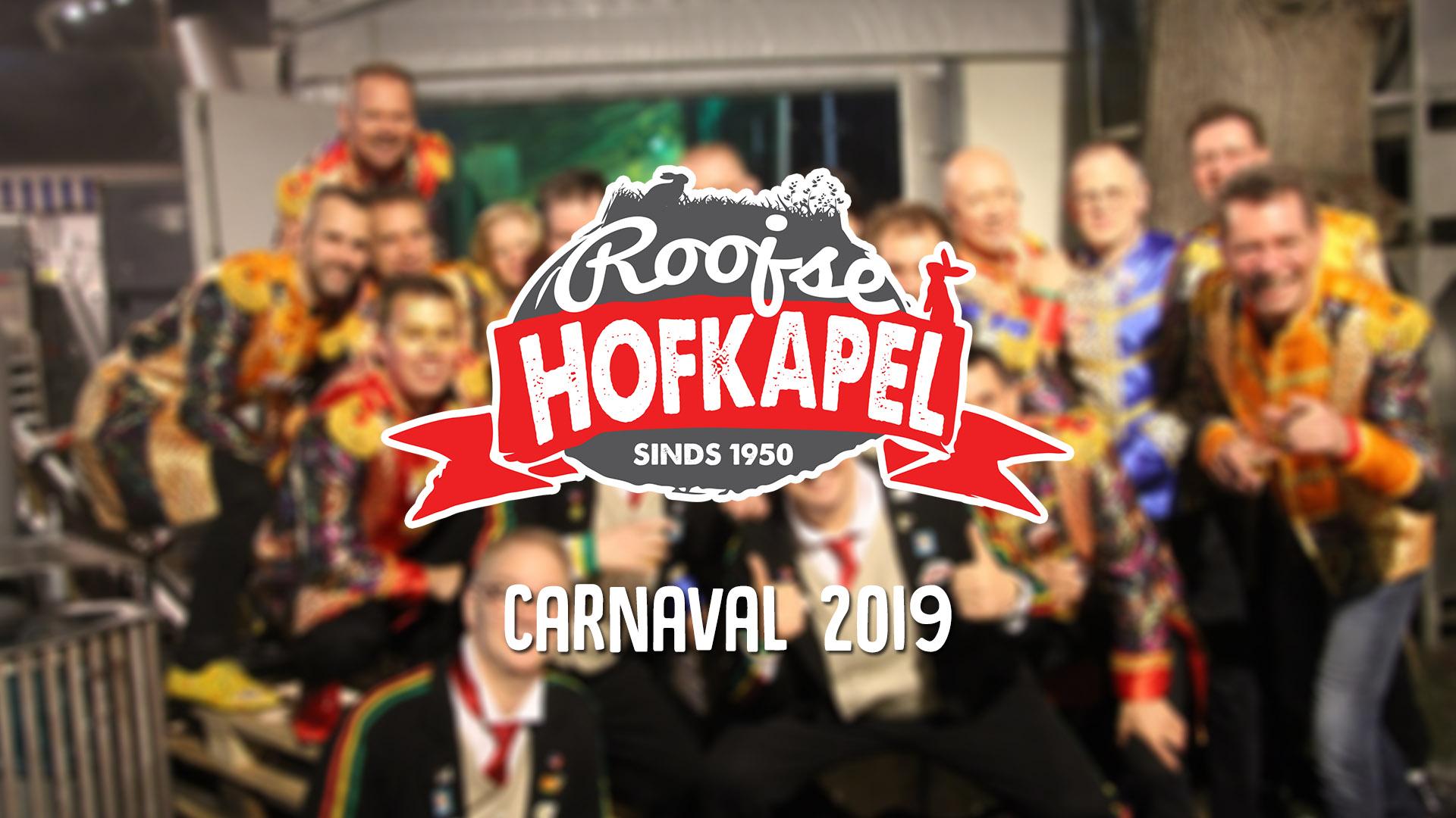 Roojse Hofkapel – Carnaval 2019